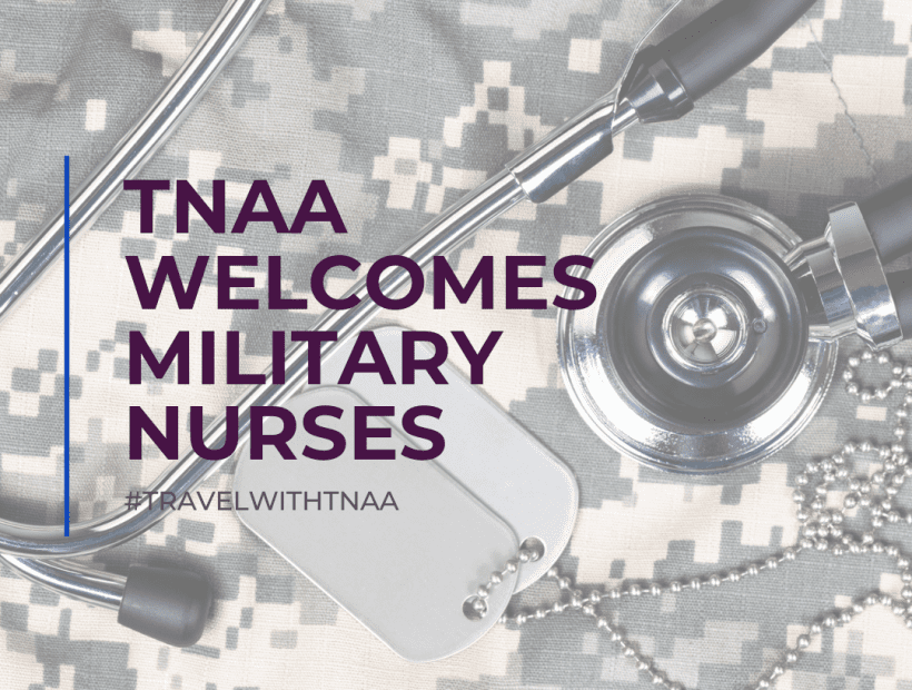 military nurses transition to travel nurses