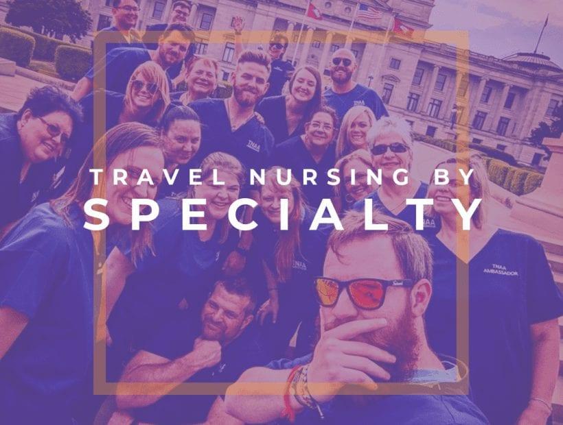 tnaa travel nurse specialties